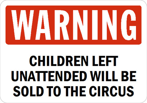 Children-left-unattended-will-be-sold-to-the-circus