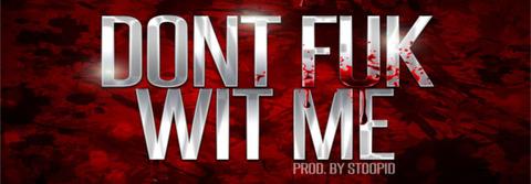 jae-millz-dont-fuk-wit-me-download