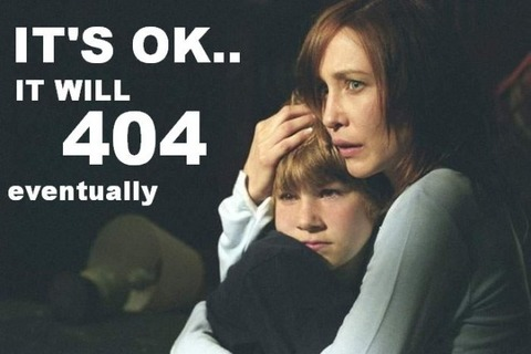 its-ok-it-will-404-eventually