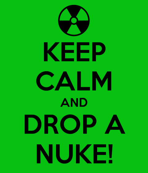 keep-calm-and-drop-a-nuke-16