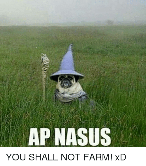 ap-nasus-you-shall-not-farm-xd-14918103