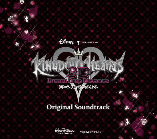 「KINGDOM HEARTS 3D[Dream Drop Distance]」サントラCD本日発売