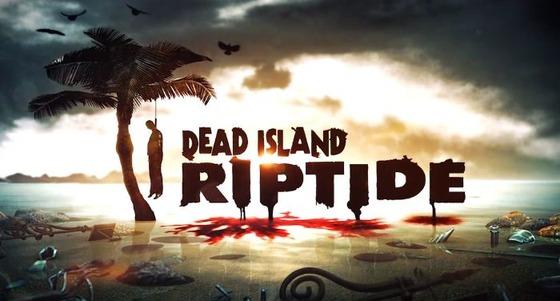 PS3/Xbox360「Dead Island: Riptide」Co-opプレイ映像が公開