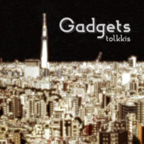 tolkkis_gadgets
