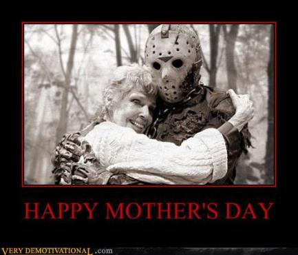 demotivational-posters-happy-mothers-day