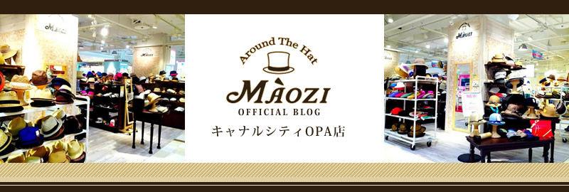 MAOZI キャナルシティOPA店 オフィシャルブログ