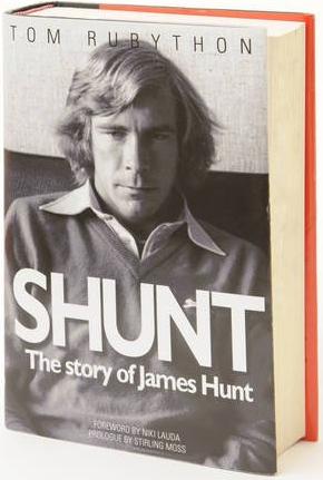 Shunt: The Story of James Hunt - シャント: ジェームスハントの物語(トム・ルビソン著)