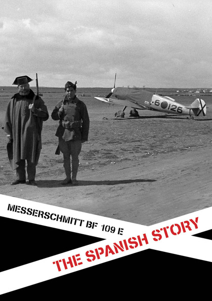 付録冊子スペイン内戦でのメッサーシュミット