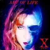 ART OF LIFE / X JAPAN