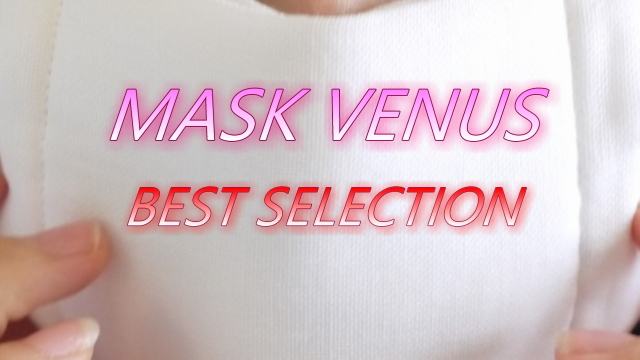 MASK VENUS BEST SELECTION border=