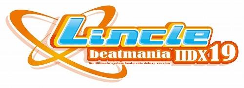 beatmaniaIIDX19 Lincle 紹介ページ公開