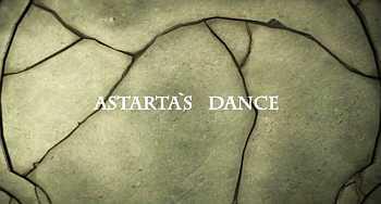 Astarta's Dance2