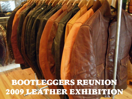 【BOOTLEGGERS REUNION】2009 LEATHER EXHIBITION