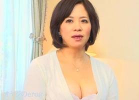 五十路素人人妻、北村早苗!清楚で肌が綺麗な美熟女の初撮りAVデビュー・・・