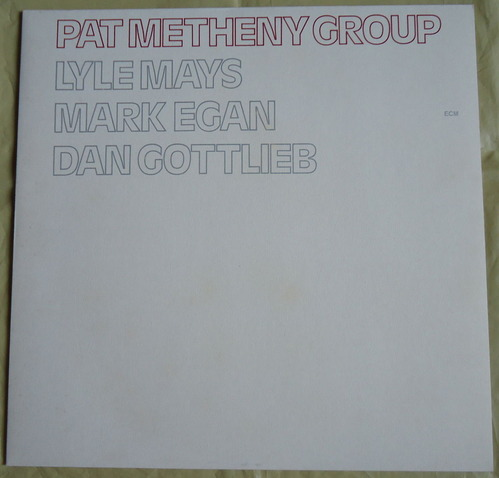 PAT METHENY GROUP GERMANY ECM 1114-1