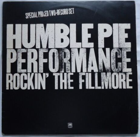 HUMBLE PIE/PERFORMANCE ROCKIN' THE FILLMORE-1