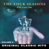 THE FOUR SEASONS����WHO LOVES YOU��