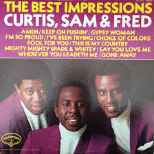 THE IMPRESSIONS 『CURTIS,SAM&FRED』