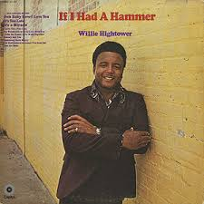 WILLIE HIGHTOWER 『IF I HAD A HAMMER