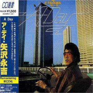 矢沢永吉 『A DAY』 ◆矢沢永吉 『A DAY』CSCL1257 帯付き ◆矢沢永吉 『ドア
