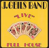 J.GEILES BAND����LIVE FULL HOUSE��