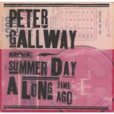 PETER GALLWAY 『ONE SUMMER DAY A LONG TIME AGO』