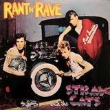 STRAY CATS ����RANT N' RAVE��