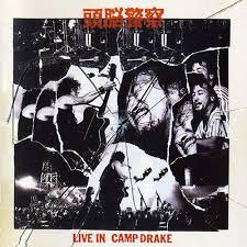 頭脳警察 『LIVE IN CAMP DRAKE』