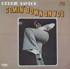 DEBBIE TAYLOR 『COMIN' DOWN ON YOU