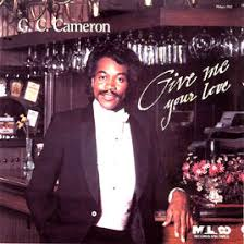G.C.CAMERON 『GIVE ME YOUR LOVE』