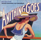 ANYTHING GOES THE NEW BROADWAY CAST RECORDING