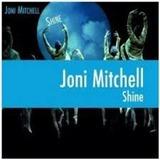 JONI MITCHELL ��SHINE��