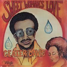 GEATER DAVIS 『SWEET WOMAN'S LOVE』
