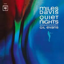 MILES DAVIS 『QUIET NIGHTS』