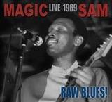 MAGIC SAM����LIVE 1969 RAW BLUES!�١�