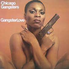 CHICAGO GANGSTERS  『GANGSTERLOVE』