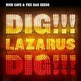 Dig!!! Lazarus, Dig!!!