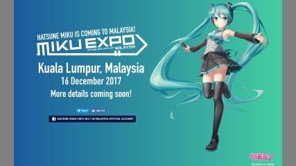 「HATSUNE MIKU EXPO 2017 IN MALAYSIA」