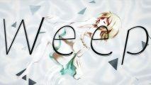 【鏡音リン】Weep【オリジナルPV付】