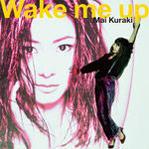 Wake me up6