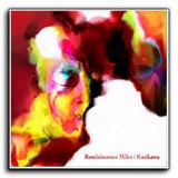 CD「Reminiscence Miles」