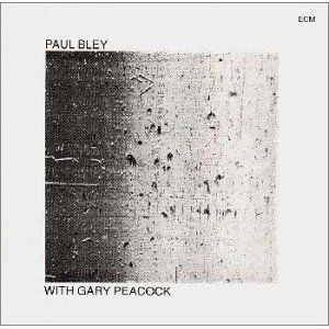 Paul Bley With Gary Peacock