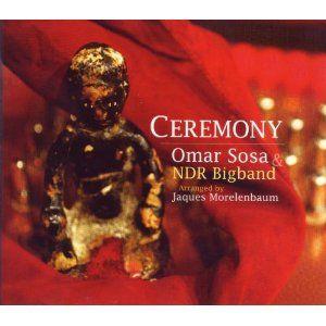 Omar Sosa/Ceremony