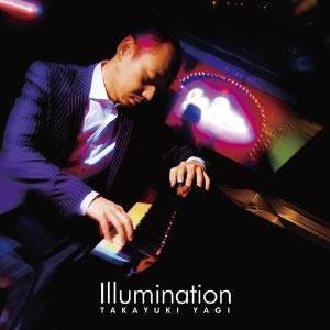 八木隆幸トリオの新作『Illumination』