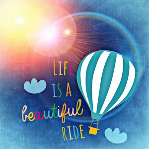 life-is-beautiful-905867_1280