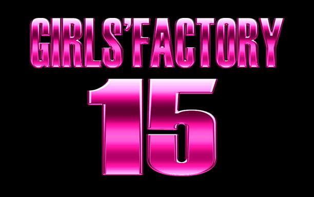 GIRLS' FACTORY 2015 day2実況 :...