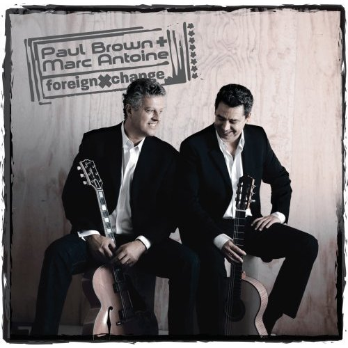 Paul Brown & Marc Antoine - Foreign Xchange
