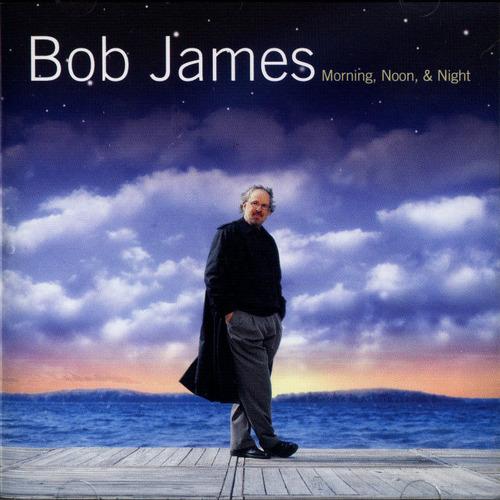 Bob James - Morning, Noon & Night Front