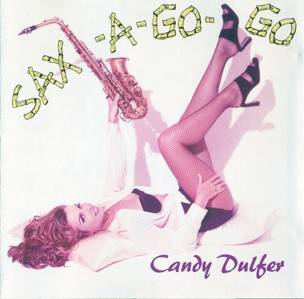 Candy Dulfer - Sax a Go Go (1993) front