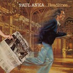 Paul Anka Headlines